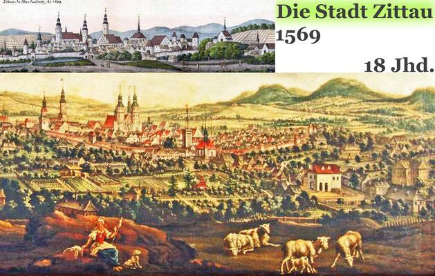 Die Stadt-Zittau 1569 und 18 Jhd.