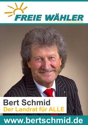 Bert Schmid - Wahlplakat