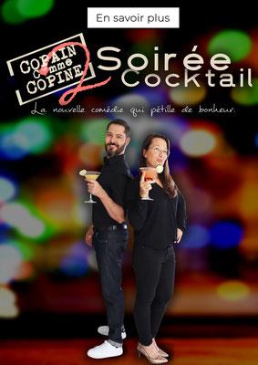 Spectacle Copain comme Copine 2 : Soirée Cocktail