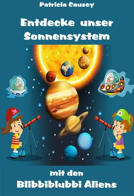 Entdecke unser Sonnensystem mit den Blibbiblubbi Aliens
