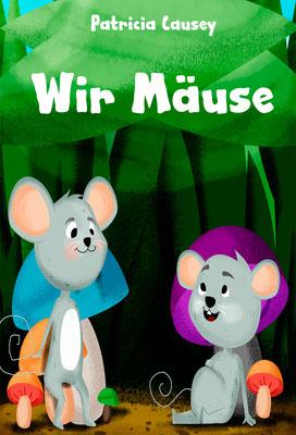 Wir Mäuse
