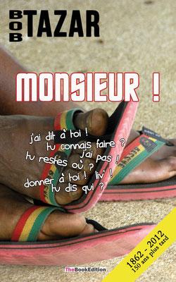 Monsieur ! (2012)