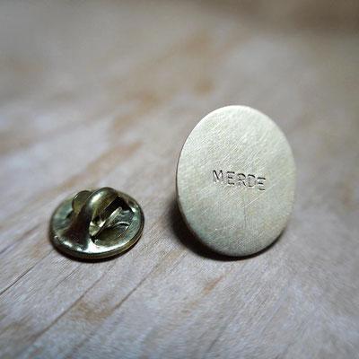 """Pin's SANS PAROLES """"merde"""""""