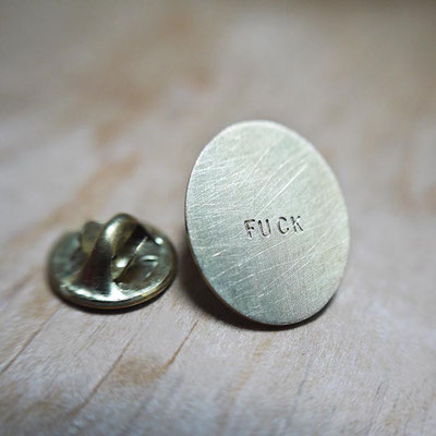 "Pin's SANS PAROLES ""fuck"""