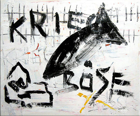 "Krieg böse (War wicked) | 2007 | Acrylic, oil paint stick and collage on canvas | 50x60cm | 19.7""x23.6"" •"