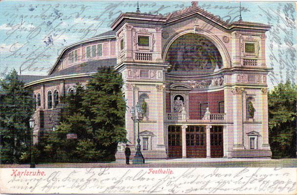 Karlsruhe: Festhalle  -Poststempel 1905
