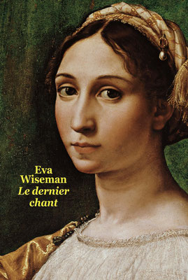 Le dernier chant / Eva Wiseman - Ecole des loisirs - 16€