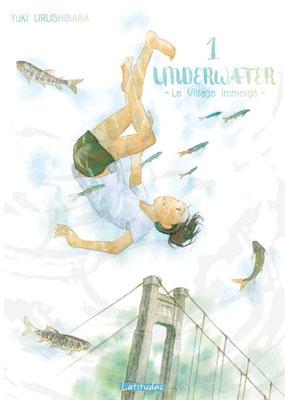 Underwater le village immergé / Yuki Urushibara - Ki-Oon - 15€