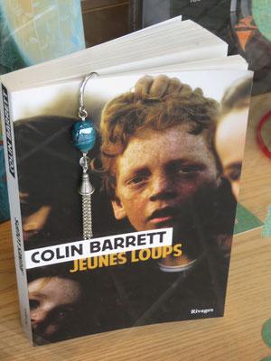 Les jeunes loups/ Colin Barrett - Rivages (nouvelles)