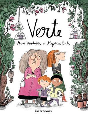 Verte/ Marie Deplechin et Magali Le Huche - Rue de Sevre- 14€