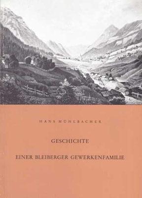 Die von Hans Mühlbacher verfasste Familiengeschichte