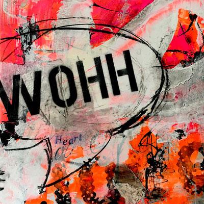 """Titel """"WOHHH"""" - Mischtechnik auf Holzkörper"""