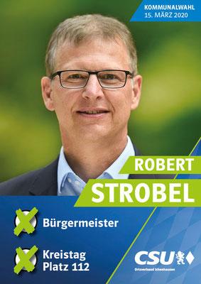 CSU - Wahlplakat Robert Strobel