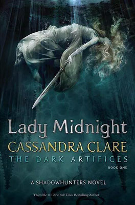The Dark Artifices - Lady Midnight
