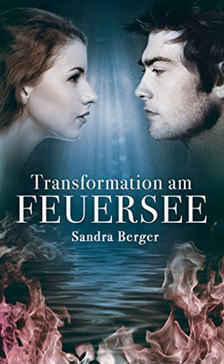 Transformation am Feuersee