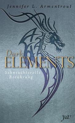 Dark Elements - Sehnsuchtsvolle Berührungen