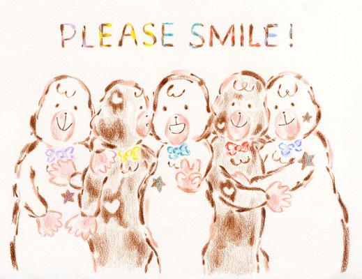 PLEASE SMILE!