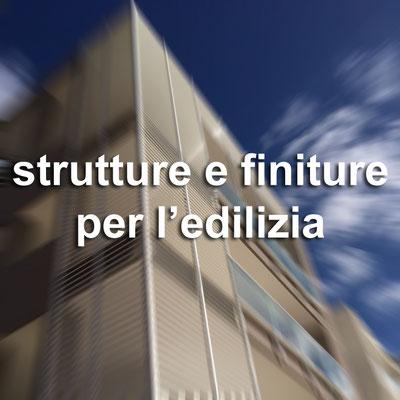 strutture e finiture per l'edilizia