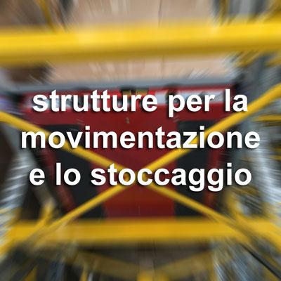 strutture per la movimentazione e lo stoccaggio