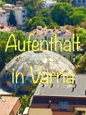Aufenthalt in Varna
