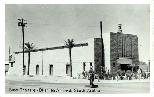 'Base Theatre - Dhahran Airfield, Saudi Arabia