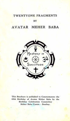 TWENTY ONE FRAGMENTS     Meher Baba     1959     Published by ; Meher Baba Centre, Bombay, India  20 pp.