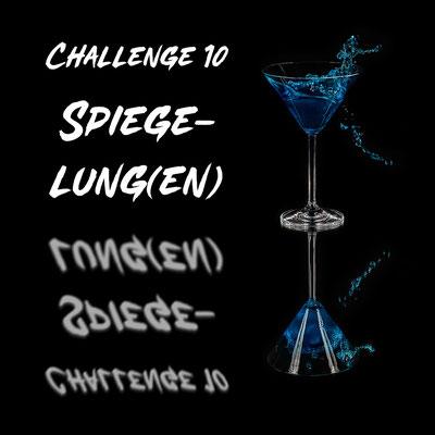 AG Foto-Challenge 10: Spiegelung(en) (Foto: Rita Boden - Spritzig)