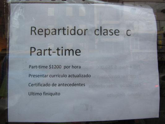Part-time job, aber 2 € die Stunde ist ein Witz bei den hohen Preisen in Chile.
