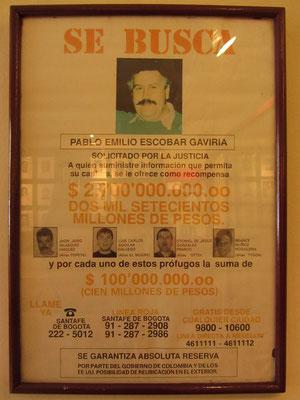 Pablo Escobar Wanted! Nie wurde in der Geschichte ein höheres Kopfgeld auf eine Person ausgesetzt.