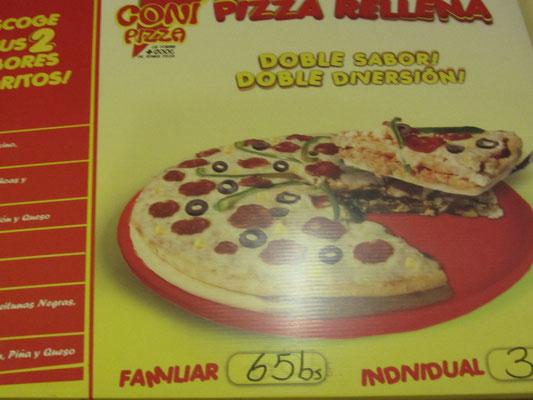 Doppelte Pizza? Die spinnen die Bolivianos.