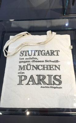 Jutetasche mit  einem Aufdruck von Joachim Ringelnatz. Stuttgart ist schön, gegen dieses Scheiß-München ein Paris.