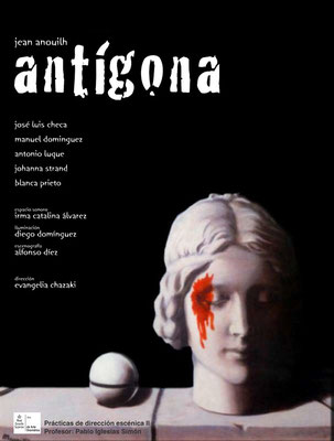 ANTÍGONA - Jean Anouill - Dir: Evangelia Chazaki [May 2009]