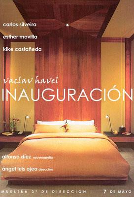 INAUGURACIÓN - Vaclav Havel - Dir: Ángel Ojea [Febrero 2005]
