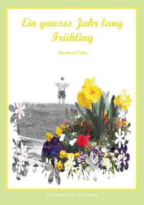 Ein ganzes Jahr Lang Frühling