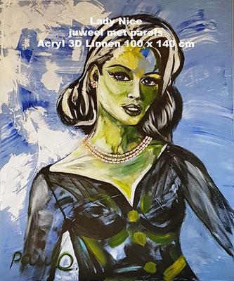 Ladies on the move 'Lady 'Nice', Acryl 3D linnen 100 x 140 cm. Juweel 3 streng twin ketting met oorbel van zoetwater parels. Prijs op aanvraag.