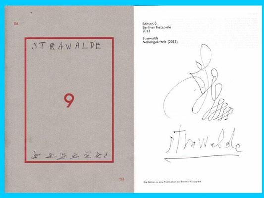 Strawalde, Heft Berliner Festspiele Edition 9, außen und innen überzeichnet und signiert, 21,0 x14,5 cm / 20 Euro