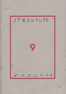 Strawalde, Heft Berliner Festspiele Edition 9, außen und innen überzeichnet und signiert, 21,0 x14,5 cm , außen / 20 Euro