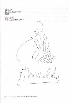 Strawalde, Heft Berliner Festspiele Edition 9, außen und innen überzeichnet und signiert, 21,0 x14,5 cm , innen / 20 Euro