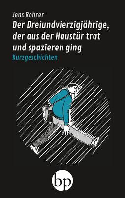 "Jens Rohrer: ""Der Dreiundvierzigjährige ..."", 9,00 EUR zzgl. Versand"