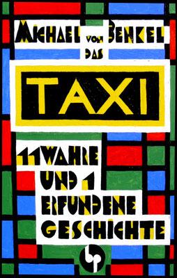 """Michael von Benkel: """"Das Taxi"""", 9,00 EUR zzgl. Versand"""