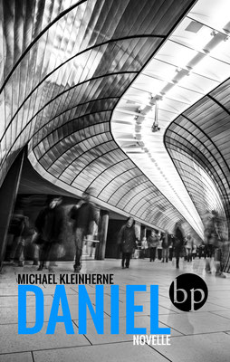 "Michael Kleinherne: ""Daniel"", 9,00 EUR zzgl. Versand"