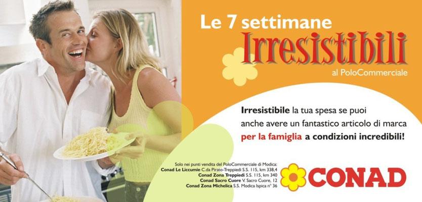 """Conad """"le 7 settimane irresistibili"""" 2007 - Campagna affissione esterna, poster 6x3"""
