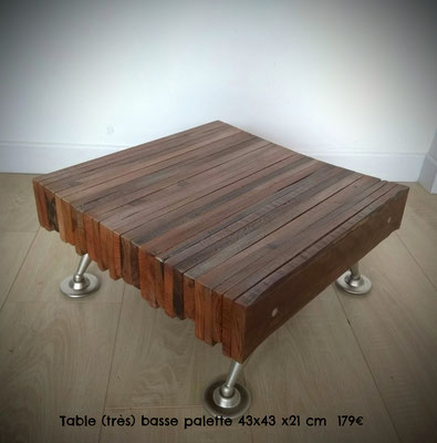 Table (très) basse palette 43x43x21cm 179€