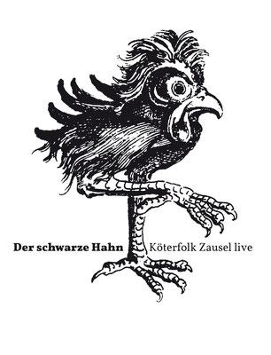 Der Schwarze Hahn 2013