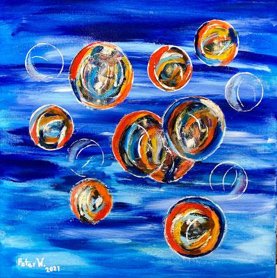 Seifenblasen 2021 Acryl auf Leinwand 50 x 50 cm (verkauft)