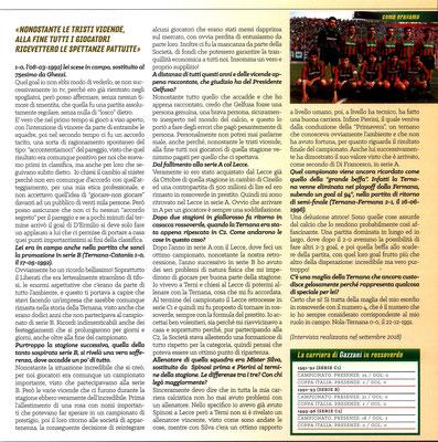2019-02-16. DAJE MO'! Il mio articolo dedicato a Valerio Gazzani (Parte 2). La versione integrale dell'intervista si può leggere al seguente link: http://www.ternananews.it/focus/incontro-con-un-ex-rossoverde-valerio-gazzani-46517