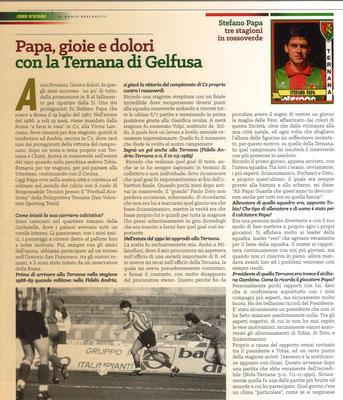 2019 Ottobre. DAJE MO'! Il mio articolo dedicato a Stefano Papa (Parte 1). La versione integrale dell'intervista si può leggere al seguente link: http://www.ternananews.it/focus/incontro-con-un-ex-rossoverde-stefano-papa-49655