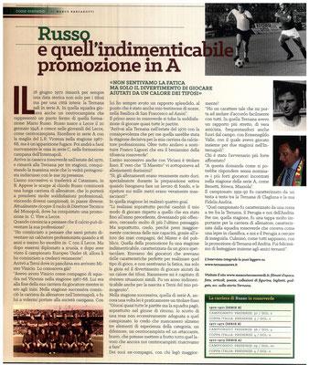 2017-03-04. DAJE MO'! Il mio articolo dedicato a Mario Russo. La versione integrale dell'intervista si può leggere al seguente link: http://www.ternananews.it/focus/russo-e-quellindimenticabile-promozione-in-a-32028