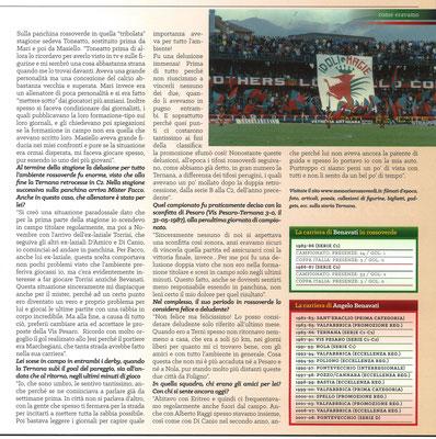 2017-12-21. DAJE MO'! Il mio articolo dedicato a Angelo Bevanati (Parte 2). La versione integrale dell'intervista si può leggere al seguente link: http://www.ternananews.it/focus/incontro-con-un-ex-rossoverde-angelo-bevanati-38320