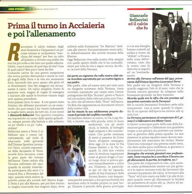 2019-03-17. DAJE MO'! Il mio articolo dedicato a Giancarlo Bellaccini (Parte 1). La versione integrale dell'intervista si può leggere al seguente link: http://www.ternananews.it/focus/incontro-con-un-ex-rossoverde-giancarlo-bellaccini-46952